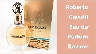 Roberto Cavalli Eau de Parfum Review