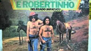 Leo Canhoto e Robertinho - Delegado Jaracuçu