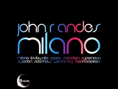 "John R Andes ""Milano"" GR 018/10 (Official Album)"