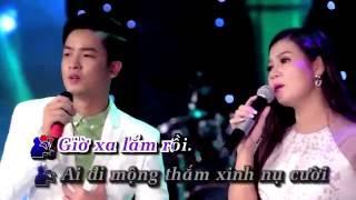 [Karaoke - Beat] LK Ai Khổ Vì Ai & Giờ Xa Lắm Rồi - Thiên Quang & Dương Hồng Loan