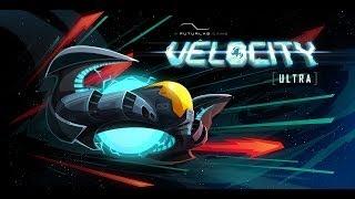 Velocity Ultra (PC Version) - Spotlight