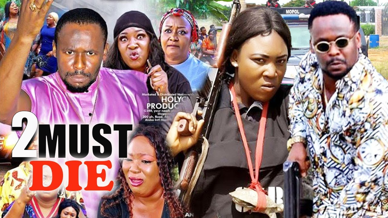 Download TWO MUST DIE Season 1- [NEW MOVIE] ZUBBY MICHEAL LATEST NIGERIAN NOLLYWOOD MOVIE 2021|AFRICAN MOVIE