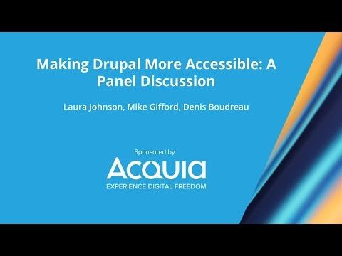 Making Drupal More Accessible: A Panel Discussion thumbnail