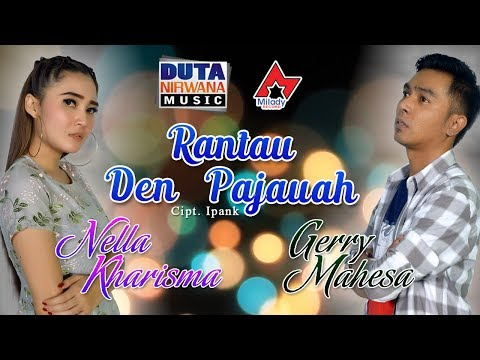 Cover Lagu Nella Kharisma Ft. Gerry Mahesa - Rantau Den Pajauah [OFFICIAL] stafamp3