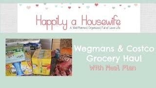 Wegmans and Costco Grocery Haul with Meal Plan