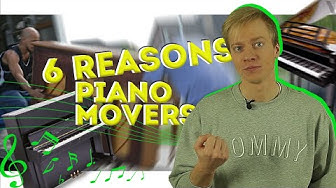 MOVING TIPS 2020 - 6 REASONS TO HIRE PIANO MOVERS