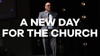 4.26.20 | Pastor Todd Smith | A New Day For The Church