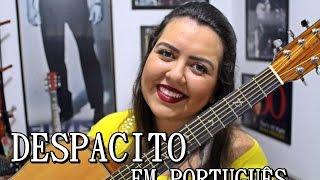 DESPACITO em PORTUGUÊS | Jéssica Daussen Cover Acústico