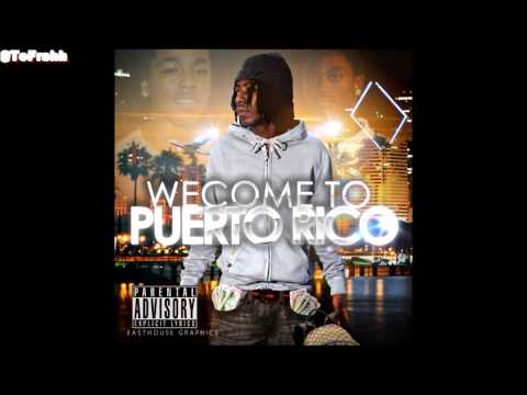 P.Rico ▪ Trappin' Fanatic [Welcome To Puerto Rico]