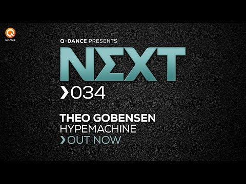 Theo Gobensen - Hypemachine [NEXT034]