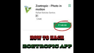 Gambar cover How to Hack Zoetropic App | Zoetropic App Full Version Free Download |Heck Android Apps| TECH SMART