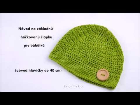 9c482848c Návod na základnú háčkovanú čiapku pre bábätká - YouTube