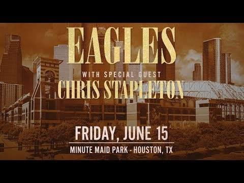 Chris Stapleton and The Eagles at Minute Maid Park 2018