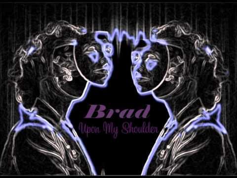 Brad - 'Upon My Shoulders' mp3