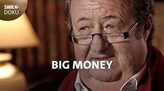Wie ein Geschäftsmann Banken um Milliarden betrog - Big Money | SWR Doku