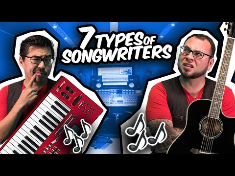 7 Types of Songwriters | RKVC