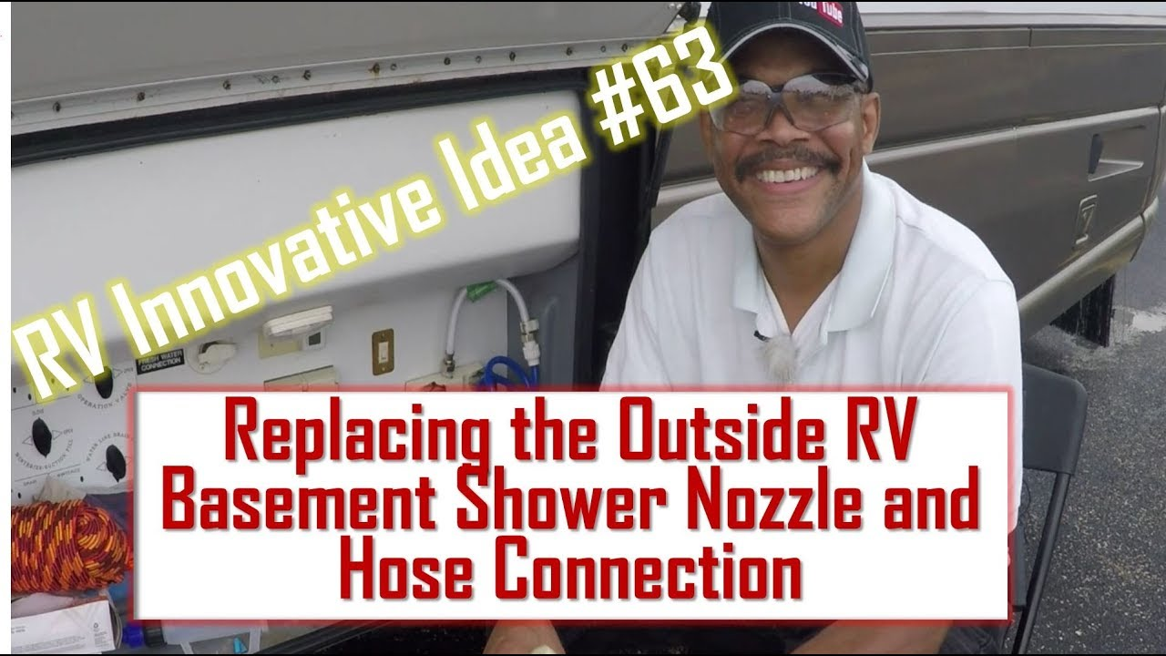 RV Innovative Idea #63 ~ Replacing the RV Outside Shower Nozzle ...