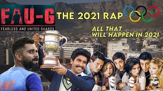The  2021 Rap  All That Will Happen In 2021