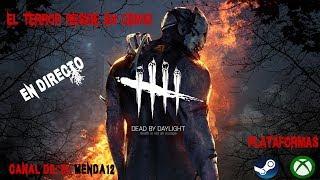 Dead by Daylight | En Xbox One X Directo #194🇪🇸