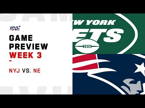 New York Jets vs. New England Patriots Week 3 Game Preview