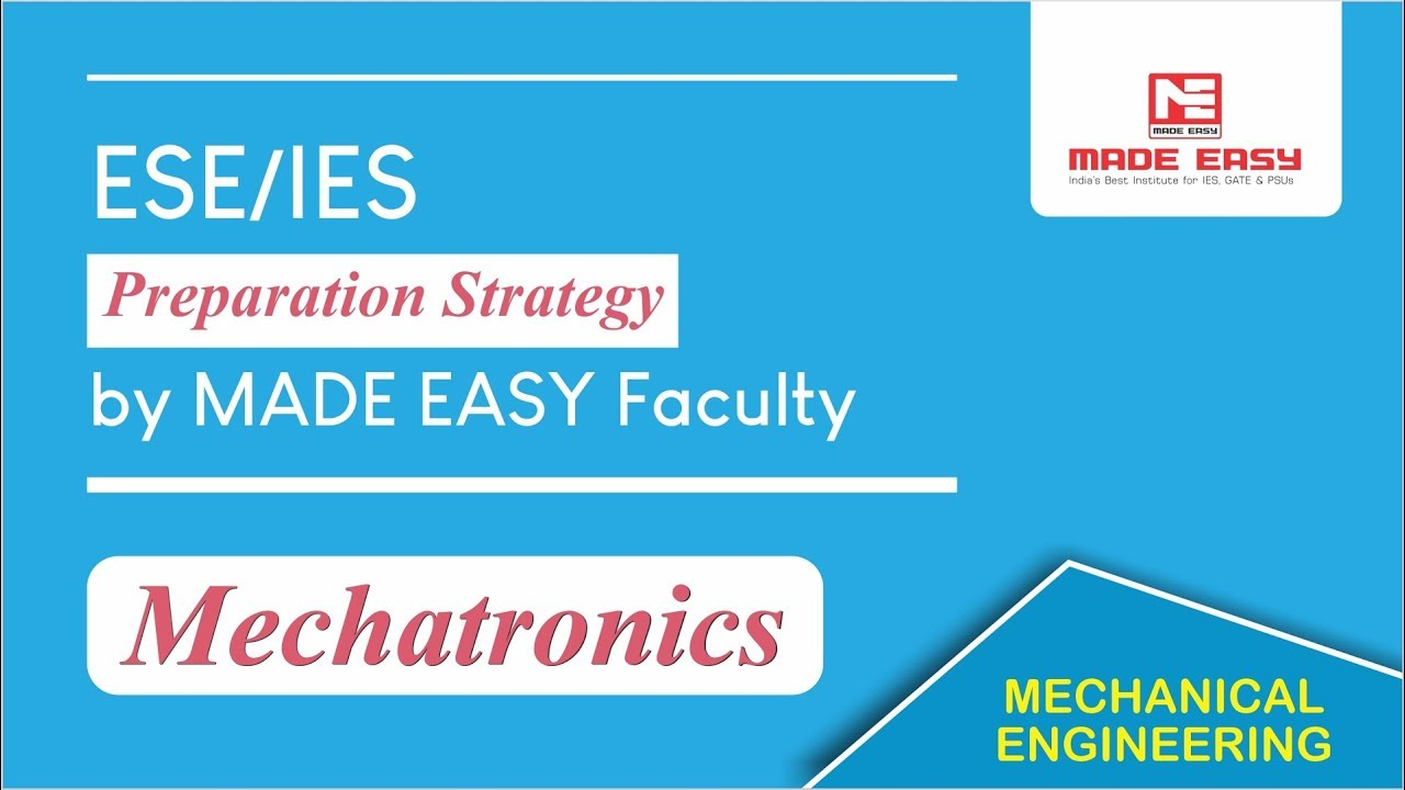 ESE/IES Preparation Strategy for Mechatronics