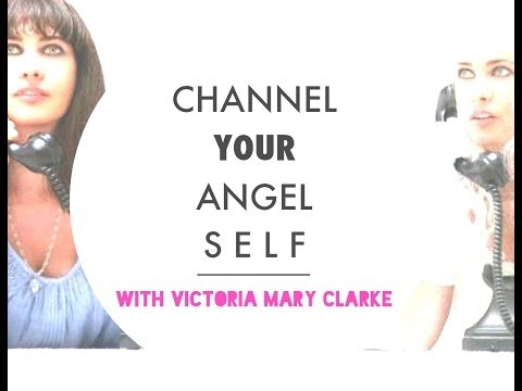Victoria Mary Clarke Live Angel Channelling Introduction