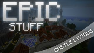 Epic Stuff - Castle Lividus