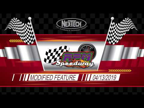 RPM Speedway Modified Feature 04-13-19. - dirt track racing video image