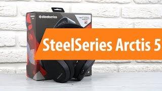 Розпакування SteelSeries З Arctis 5 / Розпакування SteelSeries З Arctis 5