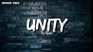 Download 👑Unity - Alan Walker (liyrics) ft. Walkers