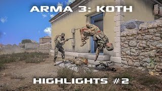 ARMA 3 King of the Hill - Highlights Reel 2