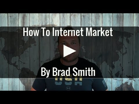How To Internet Market By Brad Smith