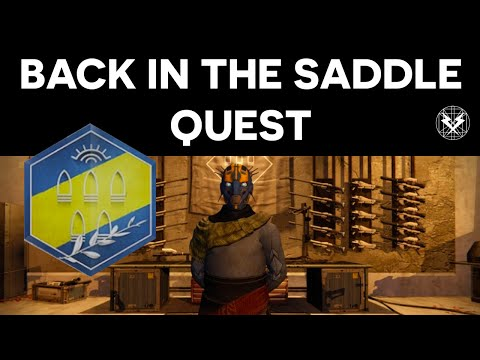 Destiny - Back In The Saddle Quest - Gunsmith