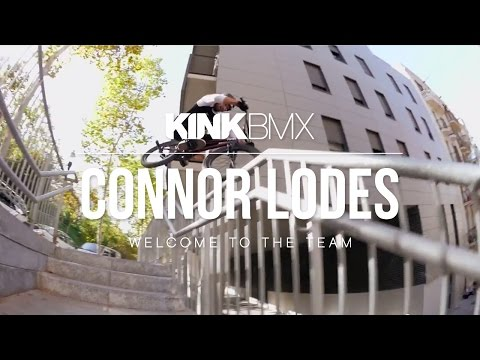CONNOR LODES - WELCOME TO KINK BMX