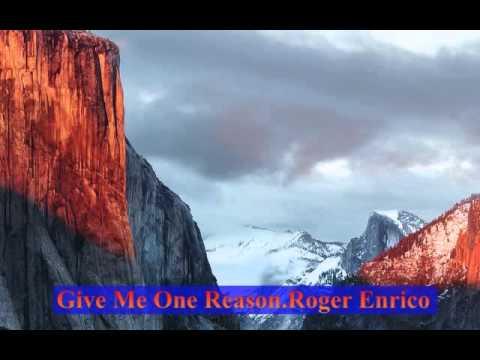 2 Give Me One Reason mp3 Roger Enrico