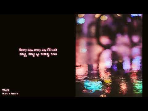 [한글자막] Martin Jensen - Wait (Feat. Loote)