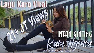 Download lagu LAGU KARO TERBARU 2019 INTAN BR GINTINGKAM NGENCA MP3