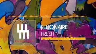 Jillionaire &amp Salvatore Ganacci (ft. Sanjin) - &quotFresh&quot