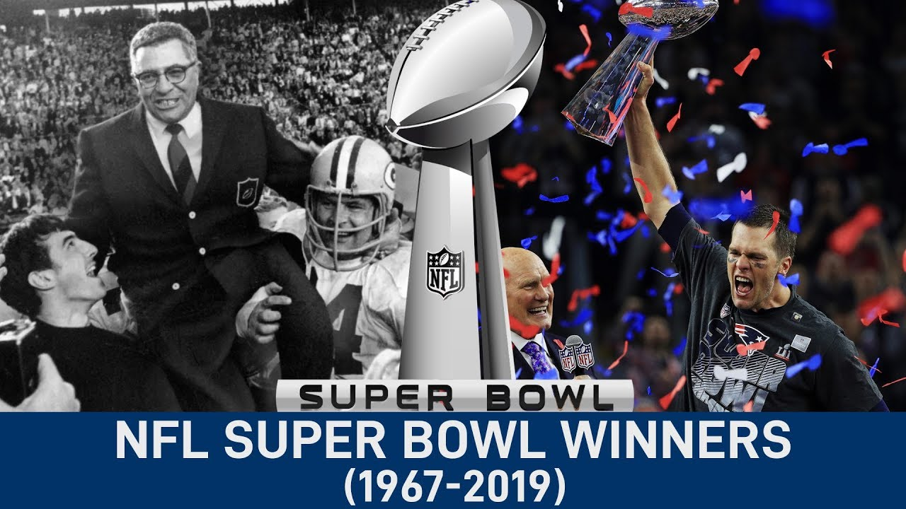 Nfl All Super Bowl Winners 1967 2019 Youtube