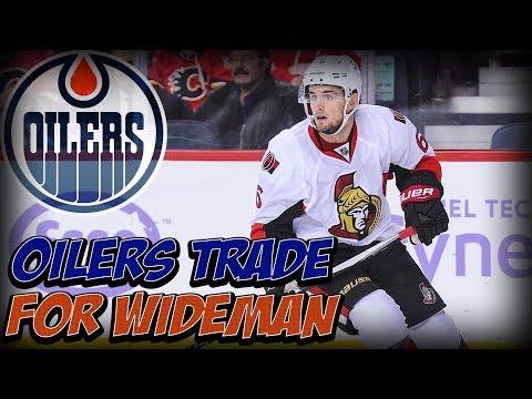 Edmonton Oilers Trade for Chris Wideman Ottawa Senators Receive Conditional 6th in 2020