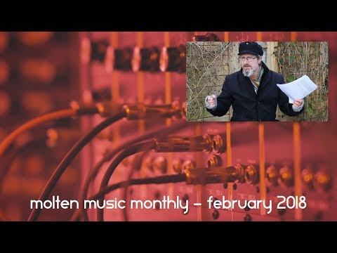 Molten Music Monthly - February 2018
