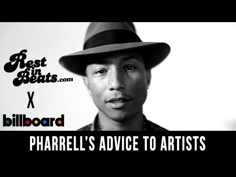 Pharrells advice for todays artistbeware
