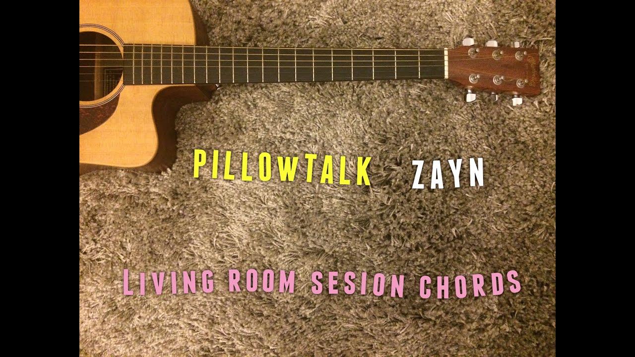 Pillowtalk Zayn Acoustic Guitar Chords Tutorial Youtube