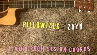 Pillowtalk ZAYN acoustic guitar chords tutorial