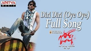 Diri Diri Oye Oye Full Song ll Josh Movie ll Naga Chaitanya, Karthika