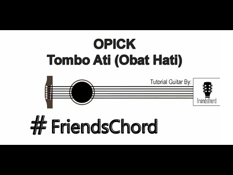 Tutorial Gitar - Opick Tombo Ati (Obat Hati) FriendsChord ! [FULL HD]