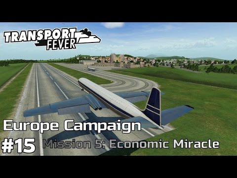 Landing 1000 Passengers in Koln - Europe Campaign [Mission 5] Transport Fever [ep15]