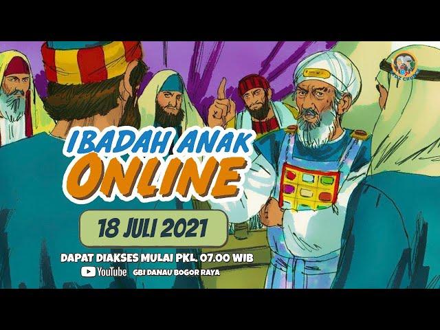 Ibadah Anak Online 18 Juli 2021
