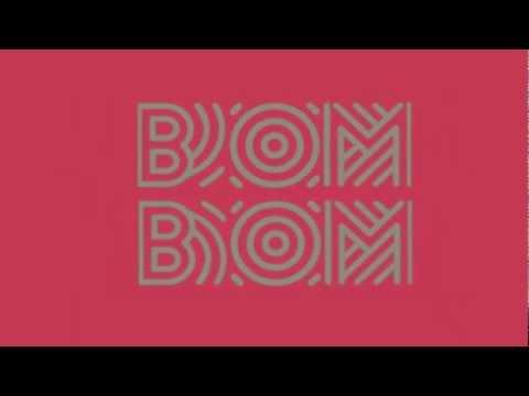 Sam & the Womp - Bom Bom Lyrics