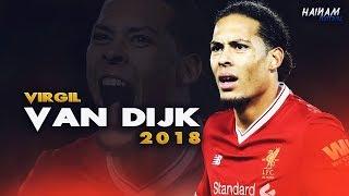 Virgil van Dijk - Liverpool - The Beginning - 2018 HD